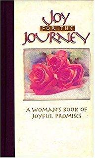 Joy For the Journey: A WOman's Book of Joyful  Promise (Terri Gibb)