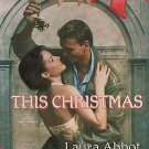 This Christmas by Laura Abbot (Paperback)