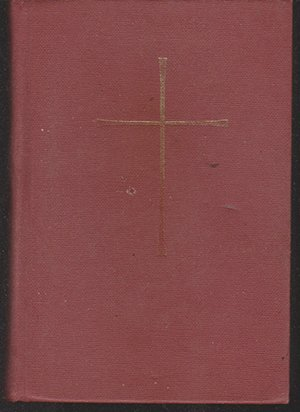 The Book of Common Prayer (Episcopal Church Manual) 1979