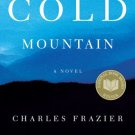 Cold Mountain: A Novel by Charles Frazier (Paperback)