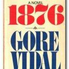 1876 A Novel by Gore Vidal (paperback)