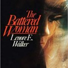 The Battered Woman by Lenore E Walker (Paperback)