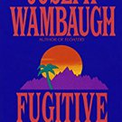 Fugitive Nights by Joseph  Wambaugh (paperback)