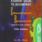 Educational Research : Competencies for Analysis and Application by L R Gay