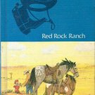 Red Rock Ranch, level 6 The Young American Basic Reading Program