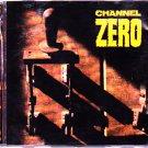 Channel Zero - Unsafe CD - COMPLETE