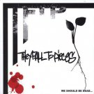They Fall to Pieces - We Should be Dead CD - COMPLETE  (combine shipping)