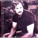 Dusty Drake - Dusty Drake CD - COMPLETE   (combine shipping)