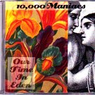 10000 Maniacs - Our Time in Eden CD - COMPLETE