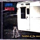 Lowen & Navarro - Scratch at the Door CD - Brand New   (combine shipping)