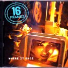 16 Frames - Where it Ends CD - COMPLETE
