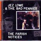 Jez Lowe & Bad Pennies - Parish Notices CD - COMPLETE   (combine shipping)