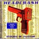Headcrash - Overdose on Tradition CD - COMPLETE