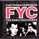 Fine Young Cannibals - The Raw & the Cooked CD - COMPLETE