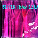 Better Than Ezra - Deluxe CD - COMPLETE