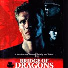 Bridge of Dragons (DVD, 1999) - COMPLETE (combine shipping)