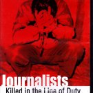 Journalists Killed In The Line Of Duty (DVD, 2005) - Brand New (combine shipping)