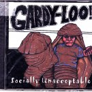Gardy-Loo - Socially Unacceptable CD BRAND NEW - COMPLETE * combined shipping