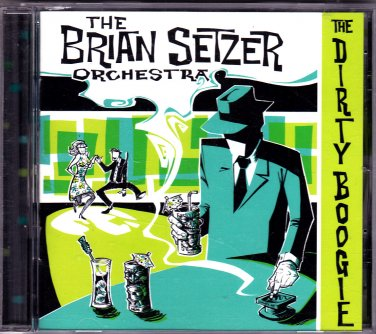 The Brian Setzer Orchestra - The Dirty Boogie CD - COMPLETE * combined shipping