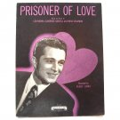Prisoner Of Love Recorded By Perry Como 1931 Vintage Sheet Music