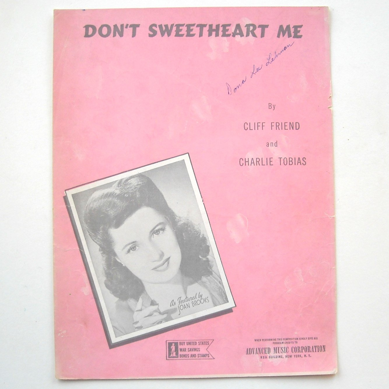 Don't Sweetheart Me Featured By Joan Brooks 1943 Vintage Sheet Music