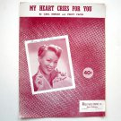 Vintage My Heart Cries For You Recorded By Evelyn Knight 1950 Sheet Music