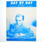 Day By Day By Sammy Cahn Paul Weston Vintage 1945 Sheet Music