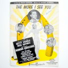 The More I See You By Harry Warren Vintage 1945 Sheet Music