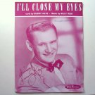I Will Close My Eyes Vintage By Billy Reid 1946 Sheet Music