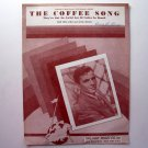 The Coffee Song Vintage By Dick Miles 1946 Sheet Music