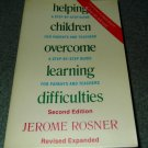 1985 Helping Children Overcome Learning Difficulties:  Guide for Parents Teacher