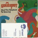 GOLDSPOT - AND THE ELEPHANT IS DANCING -FULL PROMO- CD 2009 / 24HR POST