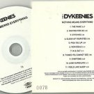 The Dykeenies - Nothing Means Everything -FULL PROMO- (CD 2007) 24HR POST