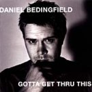 Daniel Bedingfield - Gotta Get Thru This (CD 2003) nr Mint / 24HR POST