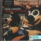 Elvis Costello - When I Was Cruel ( ECD 2002) nr Mint / 24HR POST