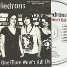 The Hedrons - One More Won't Kill Us -FULL PROMO- (CD 2006) Slipcase  24HR POST