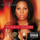 Truth Hurts - Truthfully Speaking [ prod dr dre ] CD  2002 /24HR POST