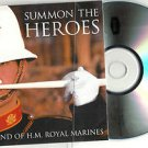 Band of H.M. Royal Marines - Summon the Heroes -FULL PROMO- (CD 2011) 24HR POST