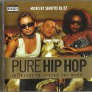 Various - Pure Hip Hop (2xCD 2001) PA Mixed by Shortee Blitz / 24HR POST
