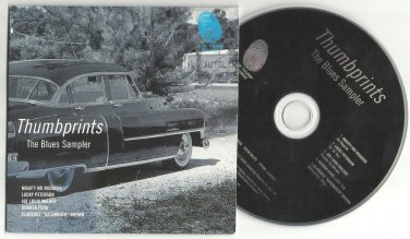 Thumbprints - The Blues Sampler -OFFICIAL PROMO- (CD 2000) MO RODGERS - PETERSON