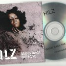 Hilz - Bring Back The Love  -OFFICIAL ALBUM PROMO- CD 2011 / 24HR POST