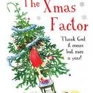 The Xmas Factor - Annie Sanders, NEW Paperback 2007 / 24hr post