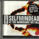 Selfmindead : At the Barricades We Fall CD (CD 2000) 24HR POST