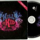 Kill It Kid - Kill It Kid -FULL PROMO- (CD 2009) 24HR POST