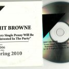 S*** Browne - Every Single Penny Will Be Reinvested in the Party -PROMO- CD 2010