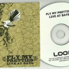 Fly My Pretties - Live At Bats -FULL PROMO- CD 2004 / 24HR POST