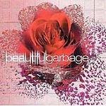 Garbage : Beautiful Garbage (ECD 2008) Enhanced  MUCH95 /24HR POST