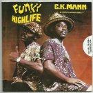 Ck Mann - Funky Highlife -OFFICIAL FULL PROMO- CD 2012 Ck Mann & His Carousel 7