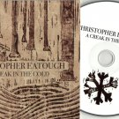 Christopher Eatough - A Creak in The Cold CD 2011 Slipcase Edition / 24HR POST