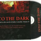 Into The Dark - A Soundtrack To The Novels Of John Connolly Vol 2 CD 2007 Ltd Ed